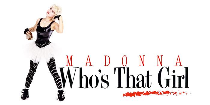 Madonna - Who That Girl - Valle Corsari