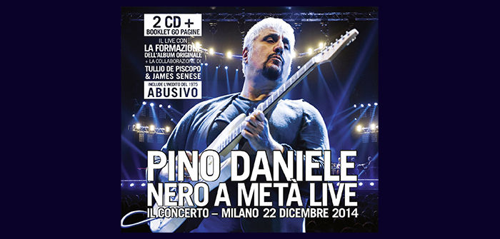 Pino Daniele - Nero a Metà Live