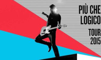 Cesare Cremonini - Più Che Logico Tour 2015