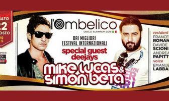 Mike Lucas - Simon Beta - Ombelico Latina 22 Agosto 2015