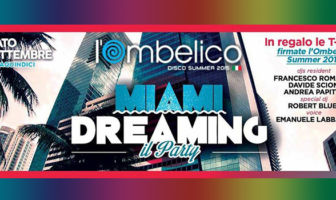 Miami Dreaming - Roberto Blues - Ombelico - Latina