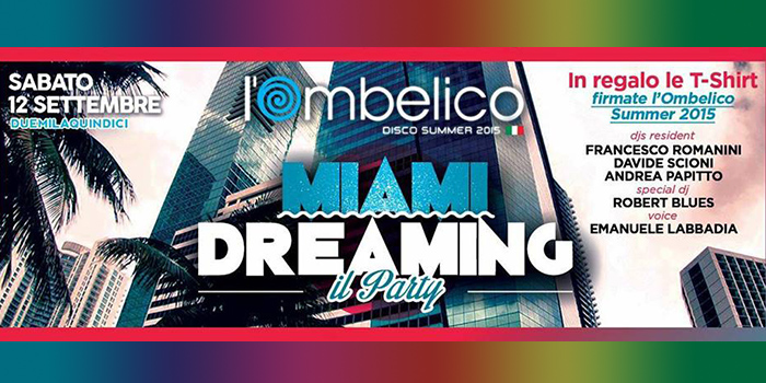 Miami Dreaming - Roberto Blues - Ombelico - Latina