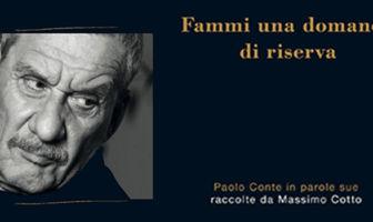 Paolo Conte- Fammi una domanda di riserva