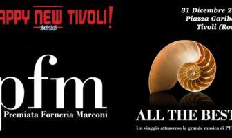 PFM - Capodanno 2016 - Tivoli