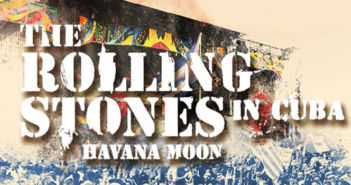 The Rolling Stones - Havana Moon in Cuba