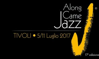 Along Came Jazz 2017 - Tivoli