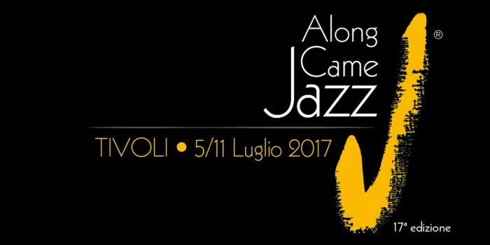 Along Came Jazz 2017 - Tivoli