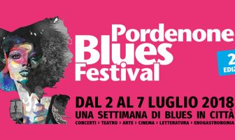 Pordenone Blues Festival 2018