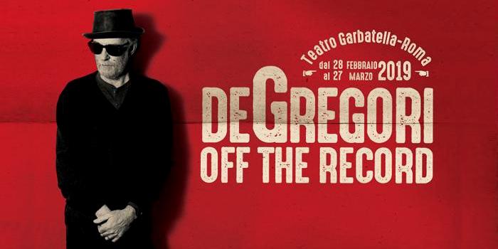 Francesco De Gregori - Off The Record - Roma 2019