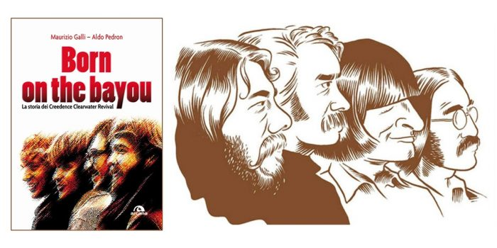 """Born on the Bayou"", Aldo Pedron e Maurizio Galli raccontano i Creedence Clearwater Revival"