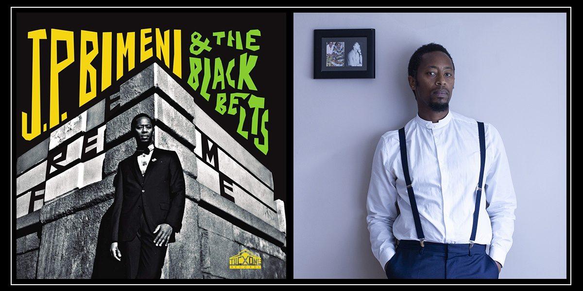 J.P. Bimeni and The Black Belts - Free Me