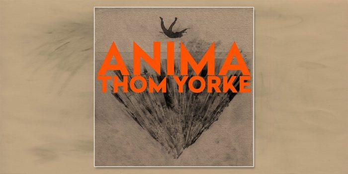 Thom Yorke - Radiohead - ANIMA
