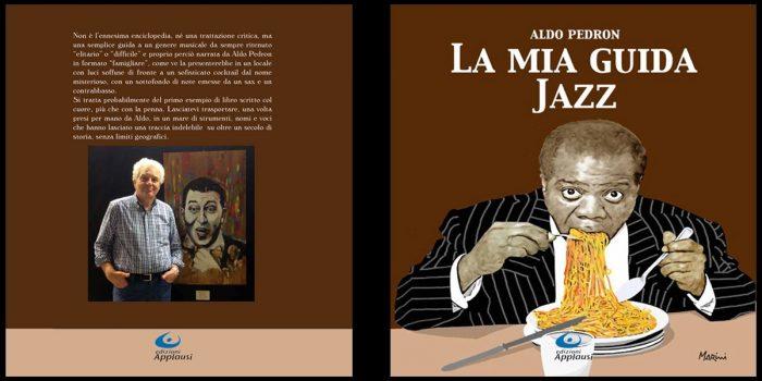 """""""La mia guida jazz"""", il nuovo libro di Aldo Pedron"""