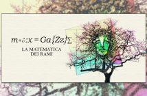 Max Gazze - La Matematica dei Rami